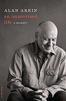 An Improvised Life: A Memoir by [Arkin, Alan]