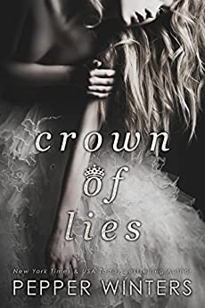 Crown of Lies (Truth and Lies Duet Book 1) by [Winters, Pepper]
