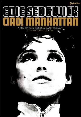 Ciao! Manhattan (30th Anniversary Edition) by Plexifilm