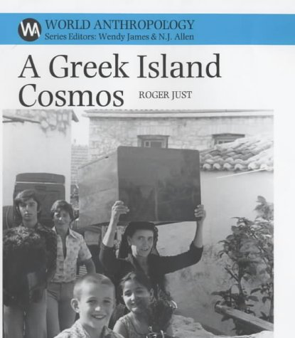 Read Online Greek Island Cosmos: Kinship and Community in Meganisi (World Anthropology) PDF