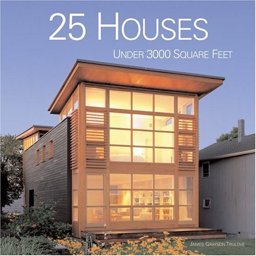 Read Online 25 Houses Under 3000 Square Feet pdf epub