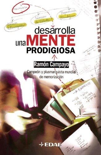 libro desarrolla una mente prodigiosa ramon campayo