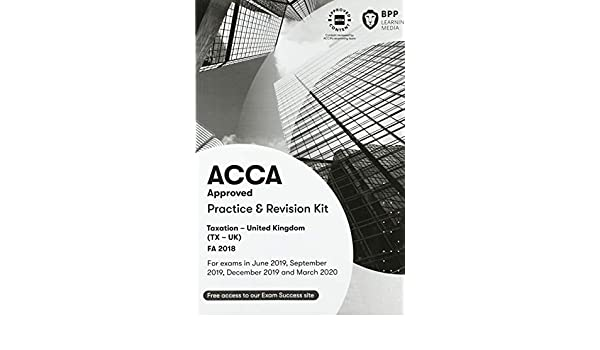 ACCA Taxation FA2018 Practice And Revision Kit