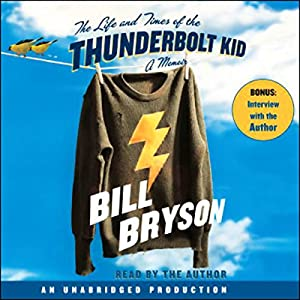The Life and Times of the Thunderbolt Kid Hörbuch