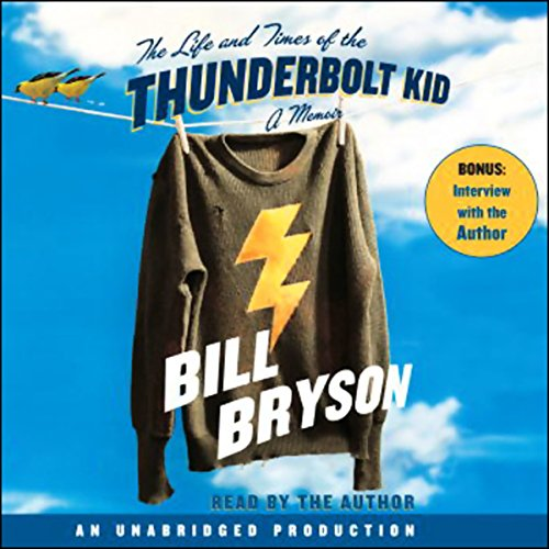 The Life and Times of the Thunderbolt Kid by Random House Audio