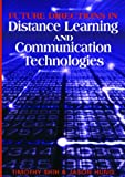 Future Directions in Distance Learning and Communication Technologies, Timothy K. Shih, 1599043769