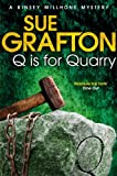 Q is for Quarry by Sue Grafton front cover
