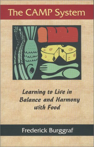 The CAMP System: Learning to Live in Balance and Harmony with Food ebook