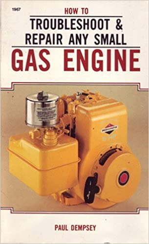 Book How to Troubleshoot & Repair Any Small Gas Engine