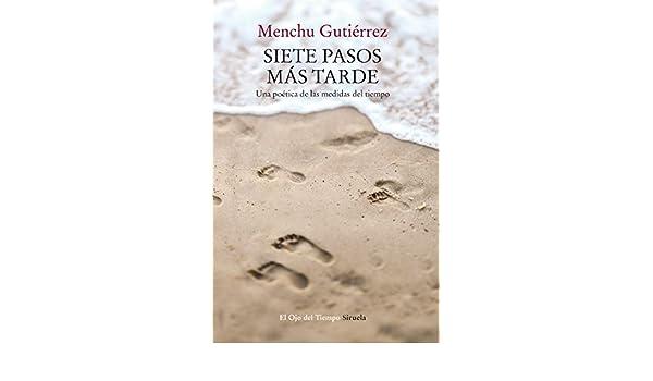 Amazon.com: Siete pasos más tarde (El Ojo del Tiempo nº 99) (Spanish Edition) eBook: Menchu Gutiérrez: Kindle Store