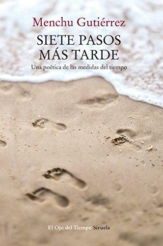 Siete pasos más tarde (El Ojo del Tiempo nº 99) (Spanish Edition)