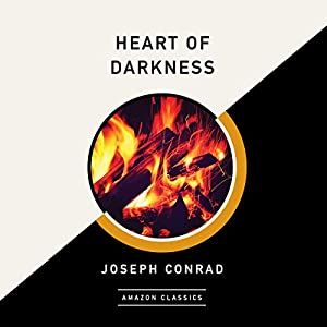Heart of Darkness (AmazonClassics Edition) Audiobook