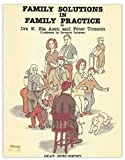 img - for Family Solutions in Family Practice by Eia Asen (1995-05-06) book / textbook / text book