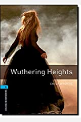 Oxford Bookworms Library: Oxford Bookworms 5: Wuthering Heights (Oxford Bookworms ELT) Paperback