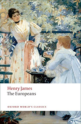 The Europeans (Oxford World's Classics)