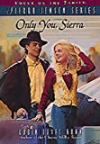 Only You, Sierra, Robin Jones Gunn, 1561793701