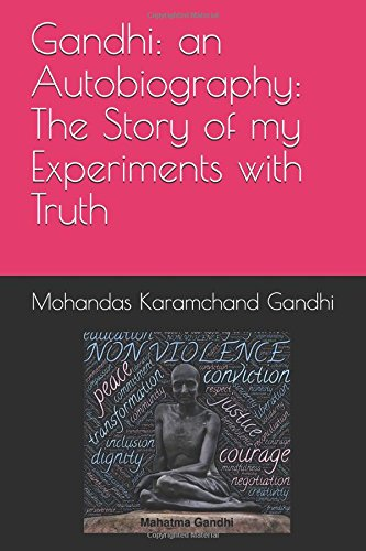 Gandhi: an Autobiography: The Story of my Experiments with Truth image 1