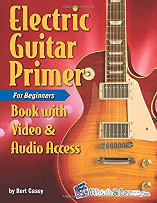 Electric Guitar Primer Book for Beginners: with Online Video ...