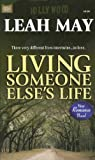 Living Someone Else's Life, Leah May, 1933725451