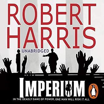 Imperium (Audio Download): Amazon co uk: Robert Harris, Bill