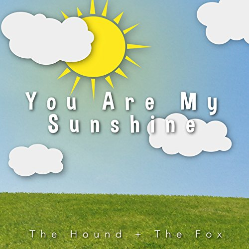 You Are My Sunshine]()