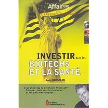 Investir.. Biotechs Et La Sante #7
