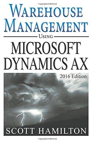 Download Warehouse Management using Microsoft Dynamics AX: 2016