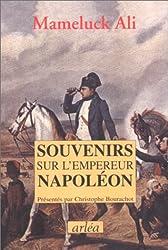 Souvenirs sur l'empereur Napoléon