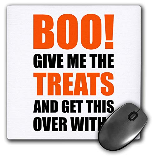 3dRose Carsten Reisinger - Illustrations - Halloween - Boo Give me The Treats and This Over with Funny Quote - Mousepad (mp_294712_1) -