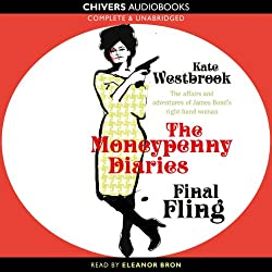 Final Fling: The Moneypenny Diaries, Book 3