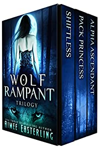 Wolf Rampant Trilogy by Aimee Easterling ebook deal