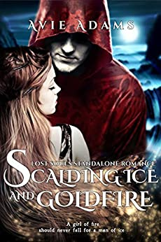 Scalding Ice and Goldfire: Dark Fantasy Romance (Lost Souls Series Standalone) by [Adams, Avie]