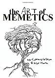 The Art Of Memetics