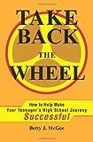 Take Back the Wheel, Betty J. McGee, 0595236200