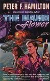 The Nano Flower, Peter F. Hamilton, 0812577698