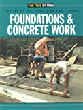 Foundations and Concrete Work, Fine Homebuilding Magazine Staff, 1561583308