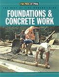 Foundations and Concrete Work, Fine Homebuilding Magazine Staff, 1561583308