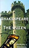 Shakespeare and the Queen, Randall Barron, 1585005940