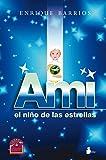Ami, el niño de las estrellas (2012)