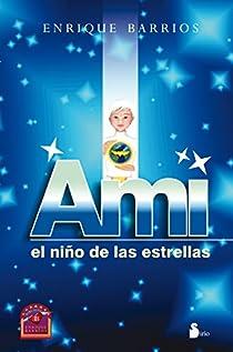 Ami, el niño de las estrellas par Barrios