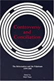 Controversy and Conciliation, Derk J. Visser, 0915138735