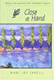 Close at Hand, Mary L. Sanelli, 0931271479