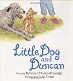 img - for Little Dog and Duncan (Claudia Lewis Poetry Award) book / textbook / text book