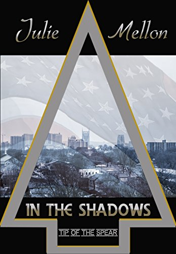 In the Shadows (Tip of the Spear Book 1)