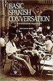 Basic Spanish Conversation 9780844276373