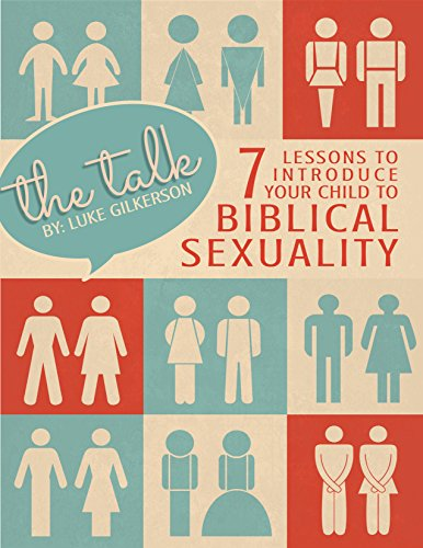 The Talk: 7 Lessons to Introduce Your Child to Biblical Sexuality (Best Places For Kids To Live)