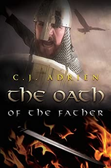 The Oath of the Father (Kindred of the Sea Book 2) by [Adrien, C.J.]