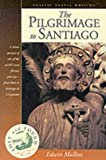 Front cover for the book The pilgrimage to Santiago by Edwin Mullins