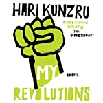 My Revolutions | Hari Kunzru