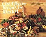 Cost-Effective Recipes for 10 to 100